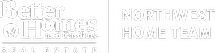 Better Homes and Gardens Real Estate Northwest Home Team