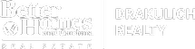 Better Homes and Gardens Real Estate Drakulich Realty
